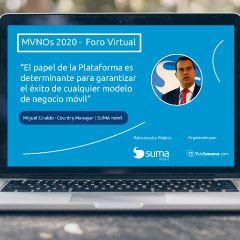 Intervención de Miguel Giraldo en la 2ª Edición del Foro Virtual de MVNOs 2020